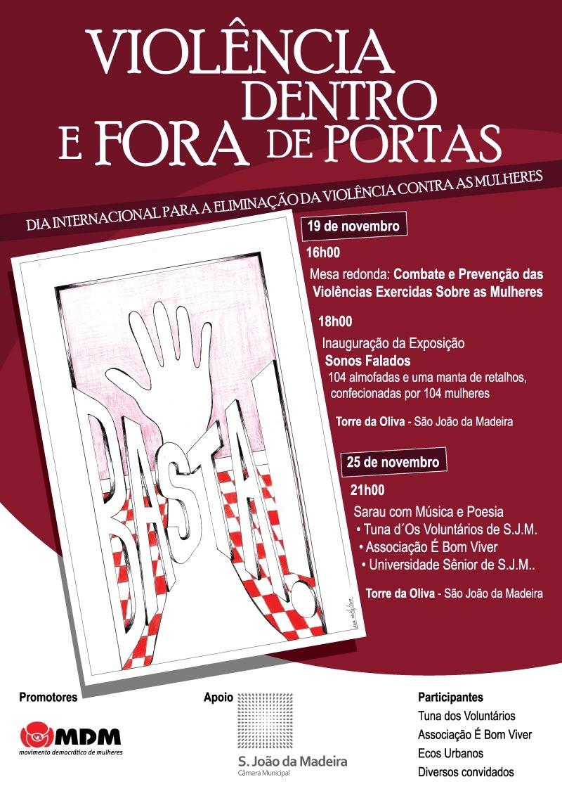 Comemorações Dia Internacional pela Eliminação de Violências, em S. João da Madeira, Aveiro