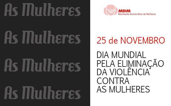MDM assinala Dia Internacional Pela Eliminação da Violência Contra as Mulheres em Viseu
