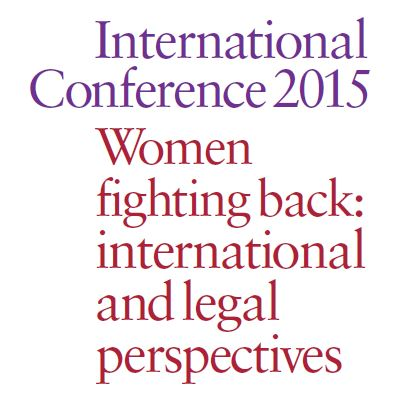 Women fightingback: international and legal perspectives – Conferência Internacional de Mulheres 2015