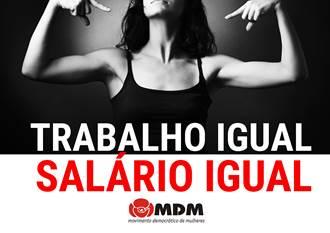 A Lei da Igualdade Salarial e a ilusão de que finalmente se legisla a favor da igualdade salarial – Posição do MDM