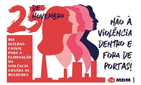 Carta Aberta a propósito do Dia Internacional para a Eliminação da Violência contra as Mulheres. Vencer violências, Viver direitos!