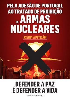 CPPC promove uma nova petição pela assinatura de Portugal ao Tratado de Proibição de Armas Nucleares:«Defender a paz é defender a vida»