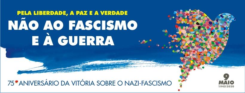 9 de Maio de 2020 | 75º aniversário da vitória sobre o nazi-fascismo
