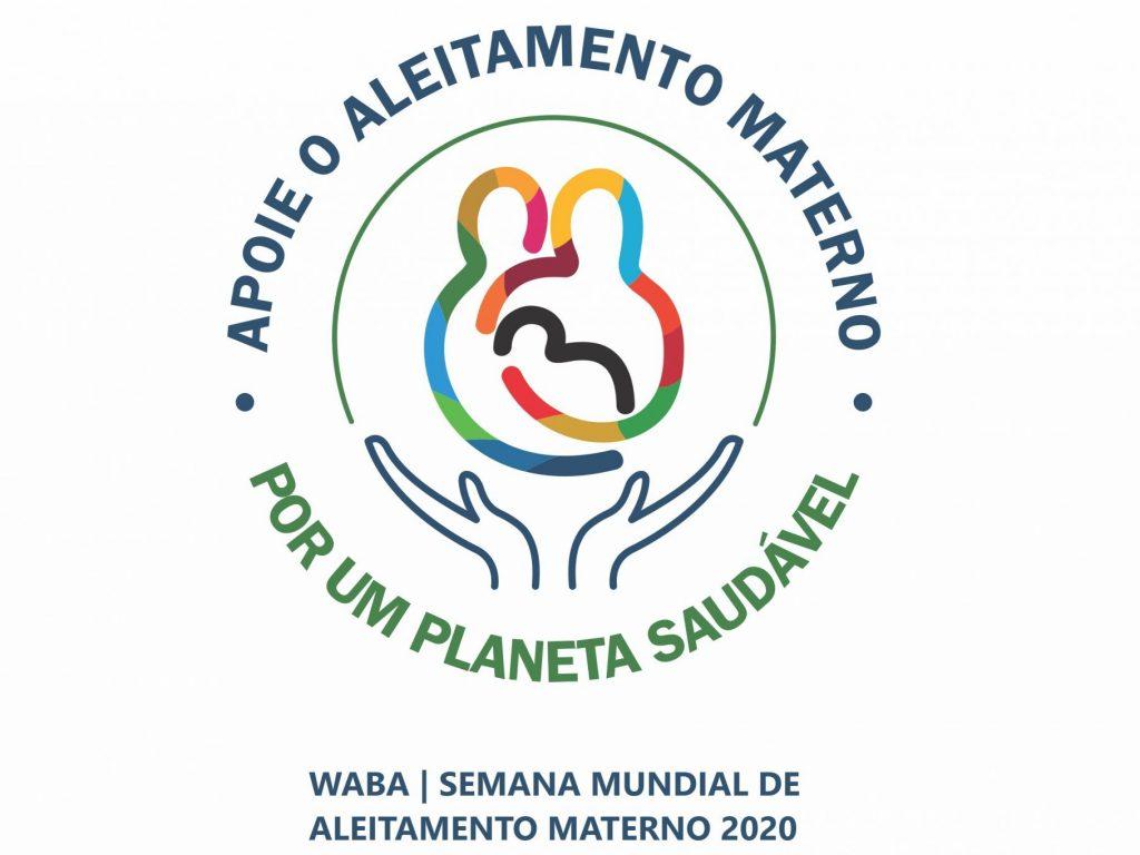 ALEITAMENTO MATERNO – pela saúde da criança e da mulher